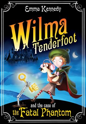 Book cover for Wilma Tenderfoot and the Case of the...