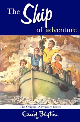 Book cover for The Ship of Adventure