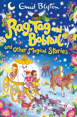 Book cover for Rag, Tag and Bobtail and other Magical Stories