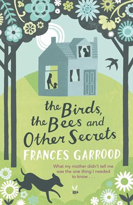 Book cover for The Birds, the Bees and Other Secrets