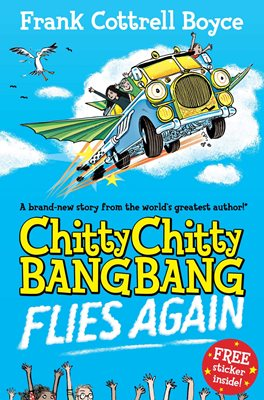 Book cover for Chitty Chitty Bang Bang Flies Again