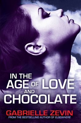 Book cover for In the Age of Love and Chocolate