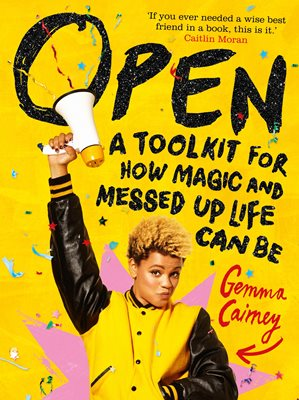 Book cover for Open: A Toolkit for How Magic and Messed Up Life Can Be