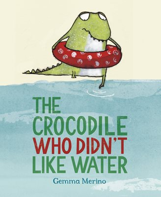 Book cover for The Crocodile Who Didn't Like Water