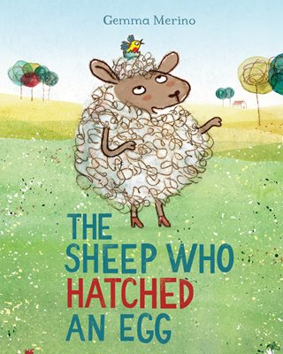 Book cover for The Sheep Who Hatched an Egg