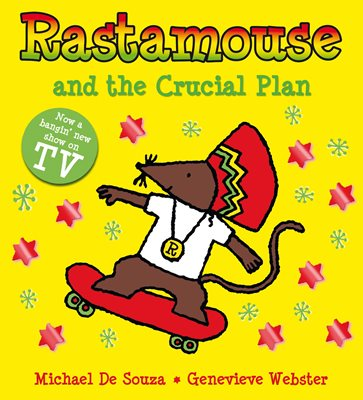 Book cover for Rastamouse and the Crucial Plan