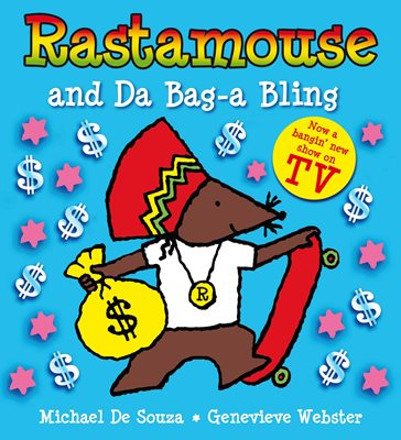 Book cover for Rastamouse and Da Bag-a Bling