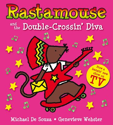 Book cover for Rastamouse and the Double-Crossin' Diva
