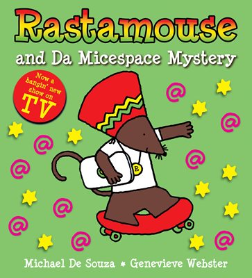 Book cover for Rastamouse and the Micespace Mystery