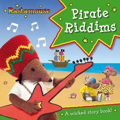 Book cover for Rastamouse: Pirate Riddims