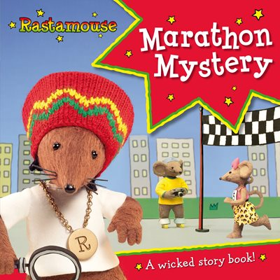 Book cover for Rastamouse: Marathon Mystery