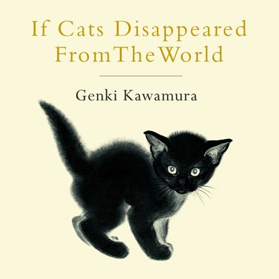 Book cover for If Cats Disappeared from the World