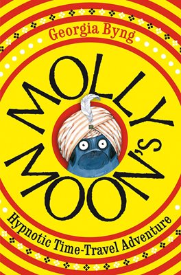 Book cover for Molly Moon's Hypnotic Time-Travel...