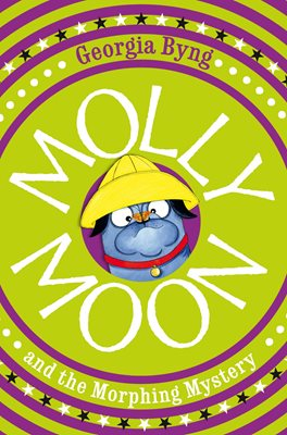 Book cover for Molly Moon and the Morphing Mystery