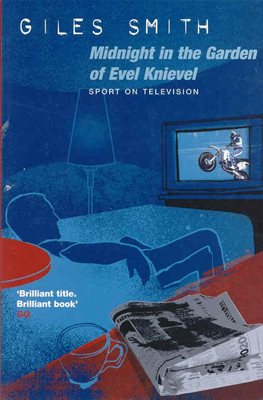 Book cover for Midnight in the Garden of Evel Knievel