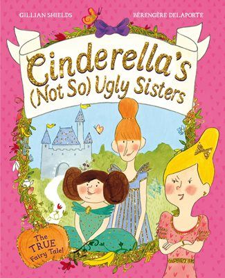 Book cover for Cinderella's Not So Ugly Sisters