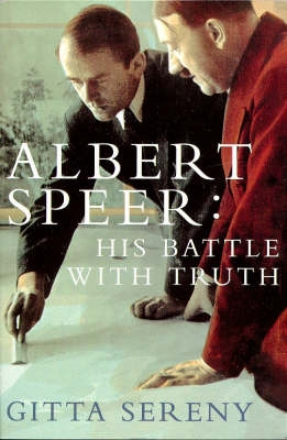 Book cover for Albert Speer: His Battle With Truth