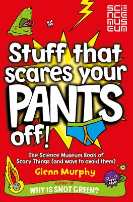 Book cover for Stuff That Scares Your Pants Off!