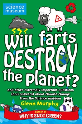 Book cover for Will Farts Destroy the Planet?