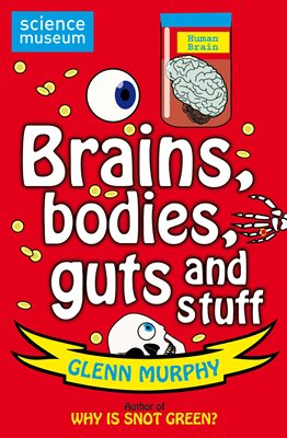 Book cover for Science: Sorted! Brains, Bodies, Guts...