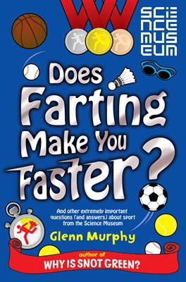 Book cover for Does Farting Make You Faster?
