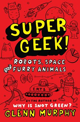 Book cover for Supergeek 2: Robots, Space and Furry...
