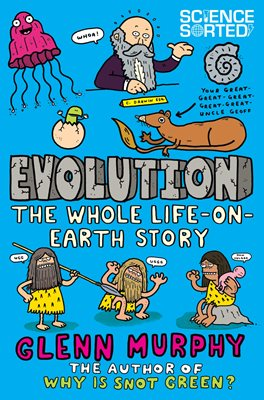 Book cover for Evolution: The Whole Life on Earth Story