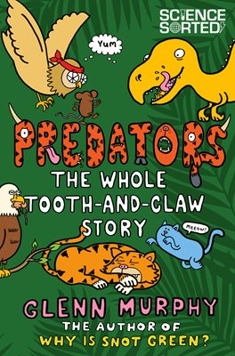 Book cover for Predators: The Whole Tooth and Claw...