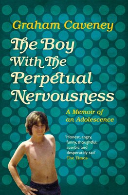 Book cover for The Boy with the Perpetual Nervousness