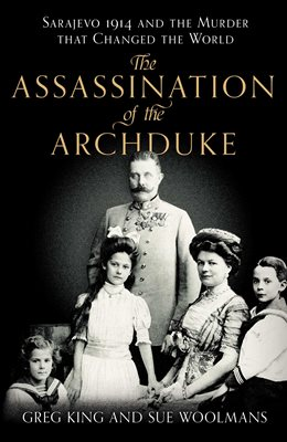 Book cover for The Assassination of the Archduke