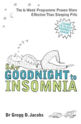 Book cover for Say Goodnight to Insomnia