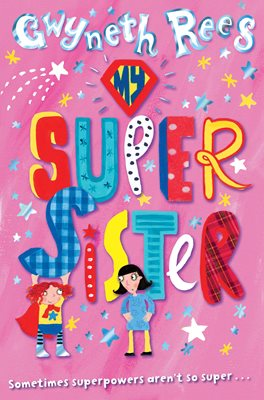 Book cover for My Super Sister