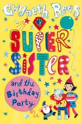Book cover for My Super Sister and the Birthday Party
