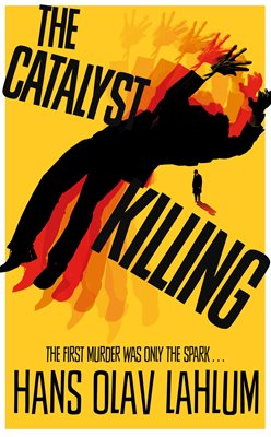Book cover for The Catalyst Killing