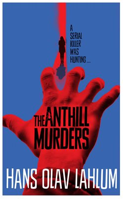 The Anthill Murders
