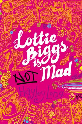 Book cover for Lottie Biggs is (Not) Mad