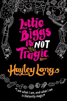 Book cover for Lottie Biggs is (Not) Tragic