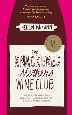 Book cover for The Knackered Mother's Wine Club