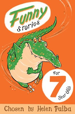 Book cover for Funny Stories For 7 Year Olds
