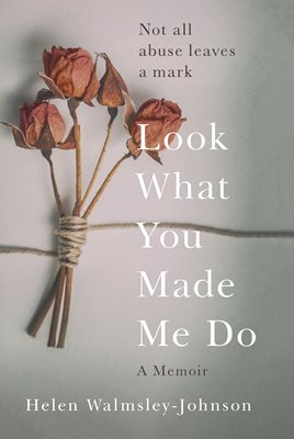 Book cover for Look What You Made Me Do