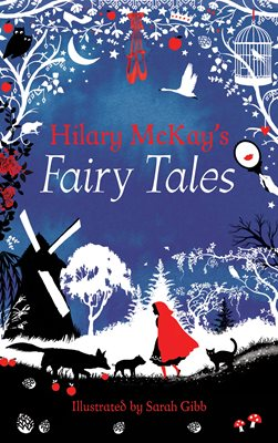 Book cover for Hilary McKay's Fairy Tales