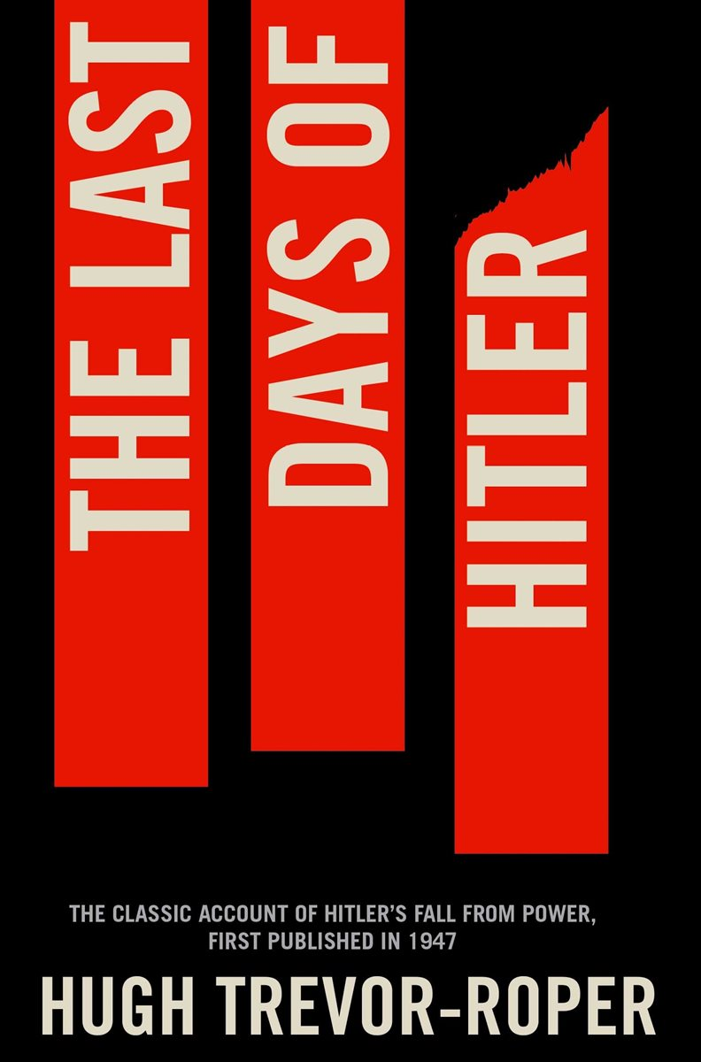 the history of hitler in the last days of hitler by hugh trevor roper The last days of hitler (english edition) ebook: hugh trevor roper but also produced one of the most fascinating history books ever written the last days of.