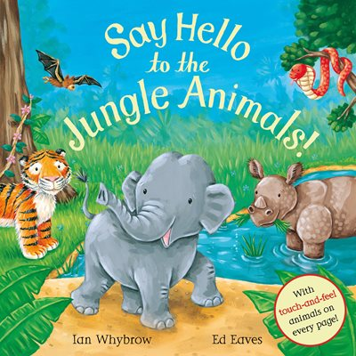 Book cover for Say Hello to the Jungle Animals!