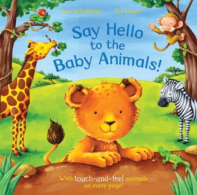 Book cover for Say Hello to the Baby Animals!