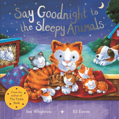 Book cover for Say Goodnight to the Sleepy Animals!