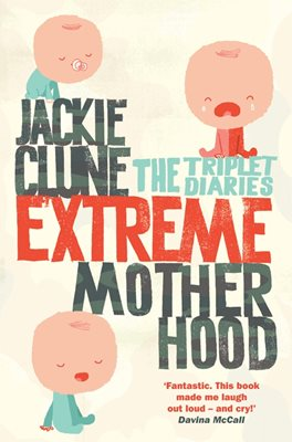 Book cover for Extreme Motherhood