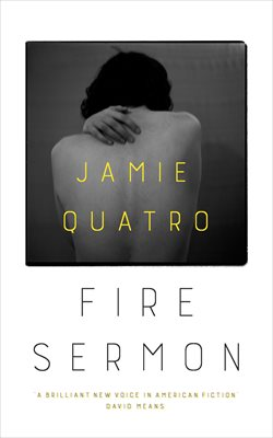 Image result for Fire Sermon by Jamie Quatro