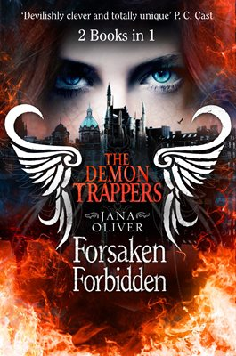Book cover for Demon Trappers: Forsaken / Forbidden...