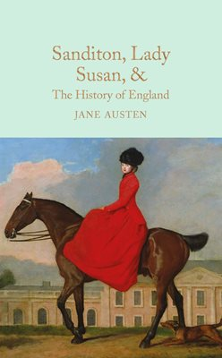 Sanditon, Lady Susan, & The History of England
