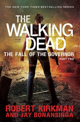 Book cover for The Fall of the Governor Part Two